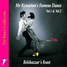 Belshazzar's Feast - Mr. Kynaston's Famous Dance Vol 1 & Vol 2