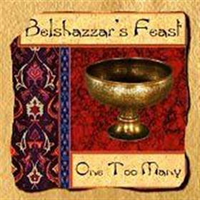 Belshazzar's Feast - One Too Many