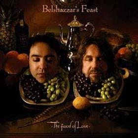 Belshazzar's Feast - The Food Of Love