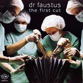 Dr Faustus - The First Cut