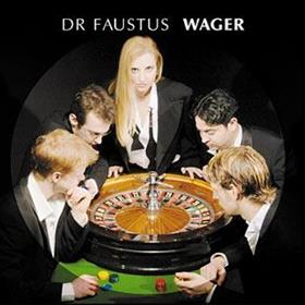 Dr Faustus - Wager