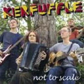 Kerfuffle - Not To Scale