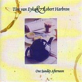 One Sunday Afternoon - Tim Van Eyken & Robert Harbron