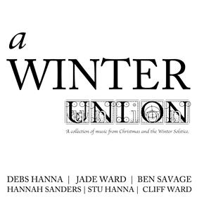 A Winter Union - A collection of music from Christmas & the Winter Solstice