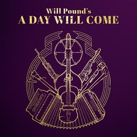 Will Pound - A Day Will Come