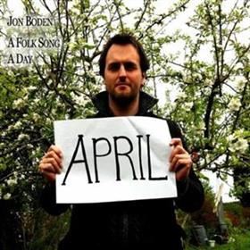 Jon Boden - A Folk Song A Day - April