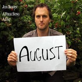 Jon Boden - A Folk Song A Day - August