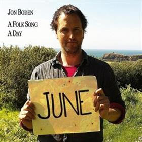 Jon Boden - A Folk Song A Day - June