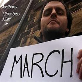 Jon Boden - A Folk Song A Day - March