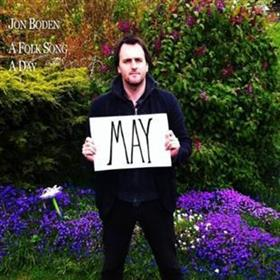 Jon Boden - A Folk Song A Day - May