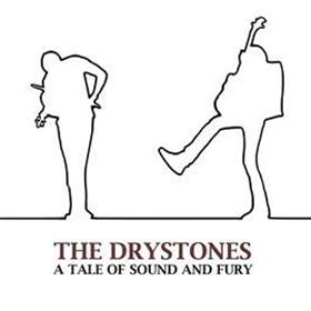 The Drystones - A Tale Of Sound & Fury