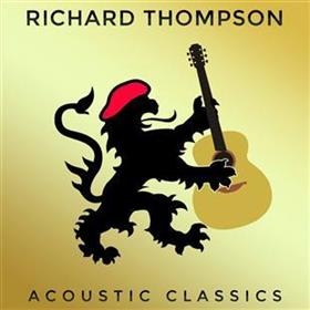 Richard Thompson - Acoustic Classics