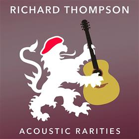 Richard Thompson - Acoustic Rarities