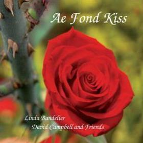 Linda Bandelier, David Campbell & Friends - Ae Fond Kiss