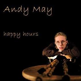 Andy May - Happy Hours