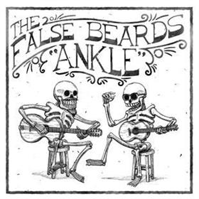 The False Beards - Ankle