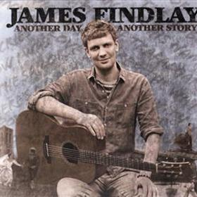 James Findlay - Another Day Another Story