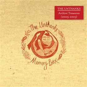 The Unthanks - Archive Treasures 2005-2015