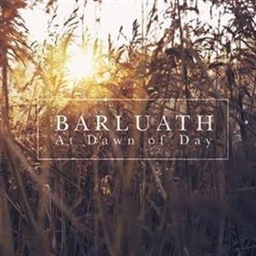 Barluath - At Dawn of Day