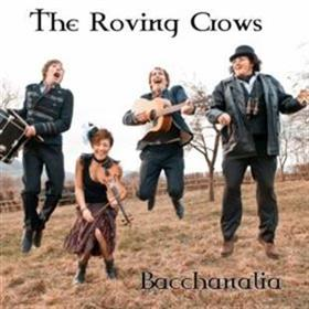 The Roving Crows - Bacchanalia