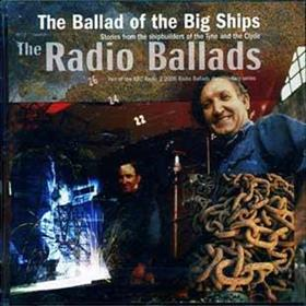 John Tams - Ballad Of The Big Ships - The Radio Ballads 2006