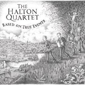 The Halton Quartet - Based On True Events