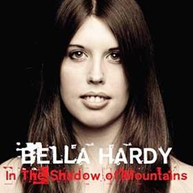 Bella Hardy - In The Shadow Of Mountains