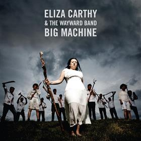 Eliza Carthy - Big Machine