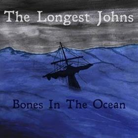 The Longest Johns - Bones in the Ocean