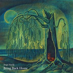 Ange Hardy - Bring Back Home