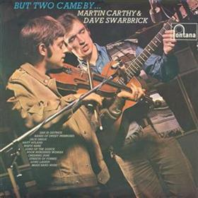 Martin Carthy & Dave Swarbrick - But Two Came By
