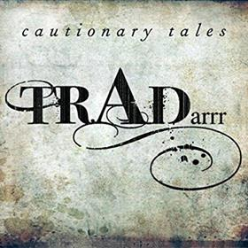 TRADarrr - Cautionary Tales