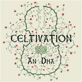 An Dhá - Celtivation