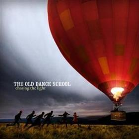 The Old Dance School - Chasing The Light
