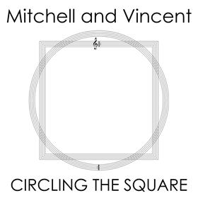 David Mitchell & Graham Vincent - Circling the Square