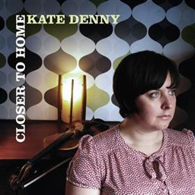 Kate Denny - Closer To Home