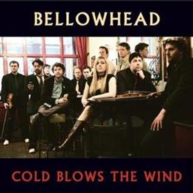 Bellowhead - Cold Blows The Wind