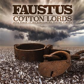 Faustus - Cotton Lords