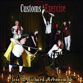 Jess & Richard Arrowsmith - Customs & Exercise