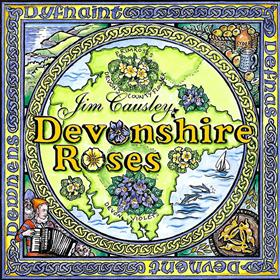 Jim Causley - Devonshire Roses