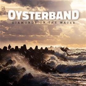 Oysterband - Diamonds In The Water