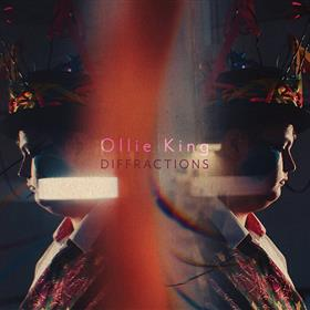 Ollie King - Diffractions
