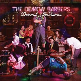 The Demon Barbers - Disco At The Tavern
