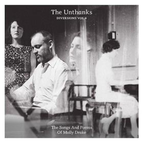 The Unthanks - Diversions Vol. 4 - The Songs & Poems of Molly Drake