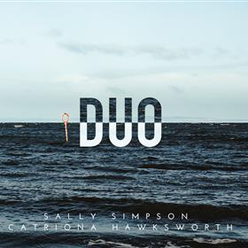 Sally Simpson & Catriona Hawksworth - Duo