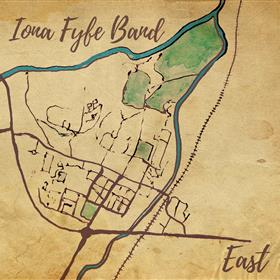 Iona Fyfe Band - East
