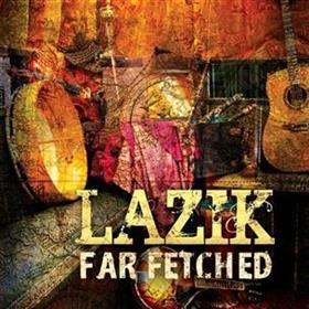 Lazik - Far Fetched