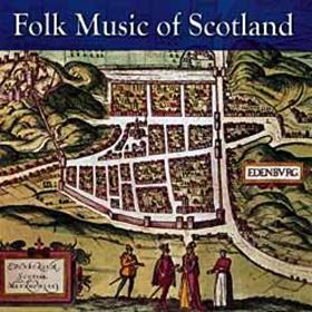 Various Artists - Folk Music Of Scotland