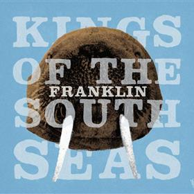 Kings Of The South Seas - Franklin