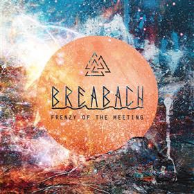 Frenzy of the Meeting - Breabach